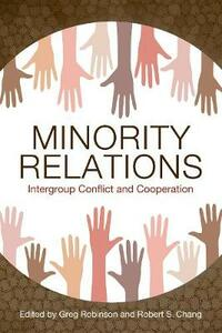 Minority Relations: Intergroup Conflict and Cooperation - cover