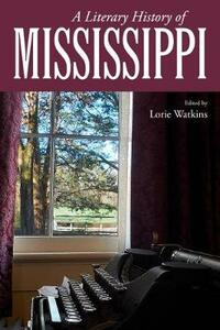 A Literary History of Mississippi - cover