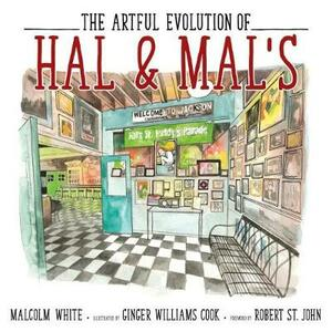 The Artful Evolution of Hal & Mal's - Malcolm White - cover