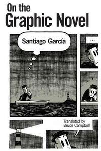 On the Graphic Novel - Santiago Garcia - cover