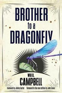 Brother to a Dragonfly - Will D. Campbell - cover