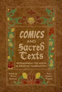 Comics and Sacred Texts: Reimagining Religion and Graphic Narratives - cover