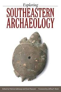 Exploring Southeastern Archaeology - cover