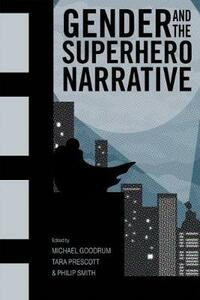 Gender and the Superhero Narrative - cover