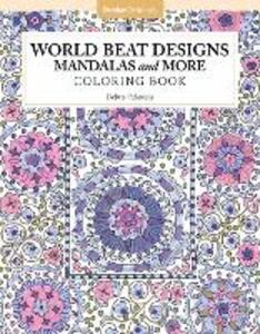 World Beat Designs: Mandalas and More Coloring Book - Debra Valencia - cover