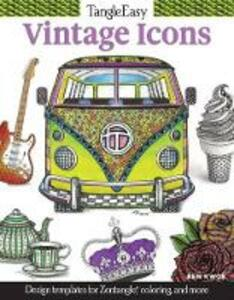 Tangleeasy Vintage Icons: Design Templates for Zentangle(r), Coloring, and More - Ben Kwok - cover