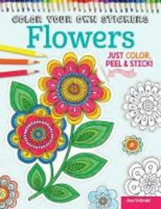 Color Your Own Stickers Flowers - Jess Volinski,Peg Couch - cover