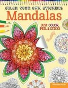 Color Your Own Stickers Mandalas - Valentina Harper,Peg Couch - cover
