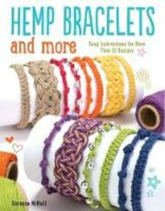 Hemp Bracelets and More - Suzanne McNeill - cover