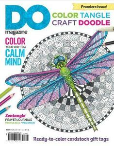 Color, Tangle, Craft, Doodle (#1) - Editors of DO Magazine - cover