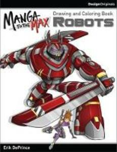 Manga to the Max Robots - Erik DePrince - cover