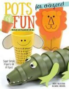 Pots of Fun for Everyone, Rev and Exp Edn - Linda Valentino,Suzanne McNeill - cover