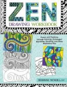 Zen Drawing Workbook - Suzanne McNeill - cover