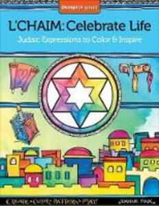 L'Chaim: Celebrate Life - Joanne Fink - cover