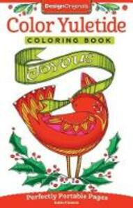 Color Yuletide Coloring Book: Perfectly Portable Pages - Robin Pickens - cover
