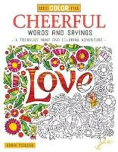 Seek, Color, Find Cheerful Words and Sayings - Robin Pickens - cover