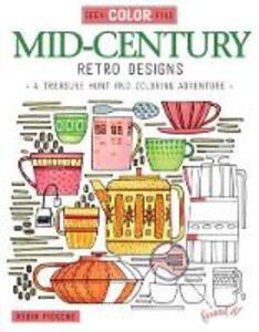 Seek, Color, Find Mid-Century Retro Design - Robin Pickens - cover