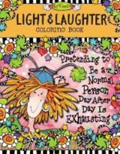 Light and Laughter Coloring Book - Suzy Toronto - cover