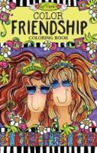 Color Friendship Coloring Book - Suzy Toronto - cover