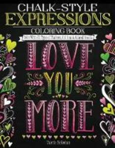 Chalk-Style Expressions Coloring Book: Color with All Types of Markers, Gel Pens & Colored Pencils - Valerie McKeehan - cover