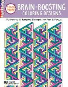 Color This! Brain-Boosting Coloring Designs - Ben Kwok - cover