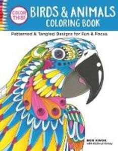 Color This! Birds & Animals Coloring Book - Ben Kwok - cover