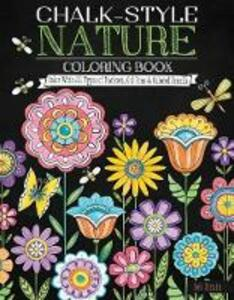 Chalk-Style Nature Coloring Book: Color with All Types of Markers, Gel Pens & Colored Pencils - Deb Strain - cover