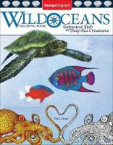 Wild Oceans Coloring Book: Saltwater Fish and Deep Sea Creatures - Nick Mayer - cover