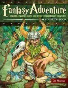 Fantasy Adventure Coloring Book: Dragons, Dwarves, Elves, and Other Extraordinary Creatures - Eric Messinger - cover