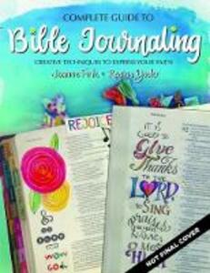 Complete Guide to Bible Journaling - Joanne Fink,Regina Yoder - cover