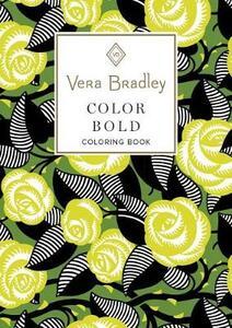 Vera Bradley Color Bold Coloring Book - Vera Bradley - cover