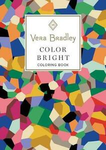 Vera Bradley Color Bright Coloring Book - Vera Bradley - cover