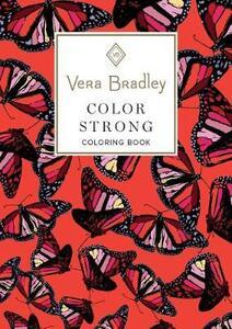 Vera Bradley Color Strong Coloring Book - Vera Bradley - cover