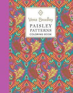 Vera Bradley Paisley Patterns Coloring Book - Vera Bradley - cover