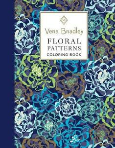 Vera Bradley Floral Patterns Coloring Book - Vera Bradley - cover