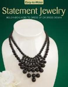Easy To Make Statement Jewelry - Kristine Regan,Jennifer Eno-Wolf,Pem - cover