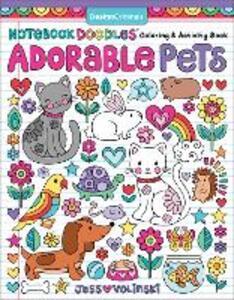 Notebook Doodles Adorable Pets: Coloring & Activity Book - Jess Volinski - cover