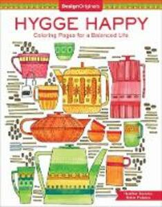 Hygge Happy Coloring Book: Coloring Pages for a Cozy Life - Robin Pickens - cover