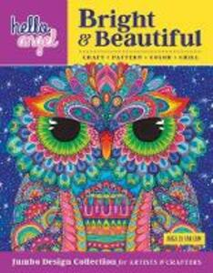 Hello Angel Bright & Beautiful Jumbo Design Collection for Artists & Crafters: Craft, Pattern, Color, Chill - Angelea van Dam - cover
