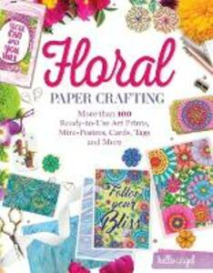 Hello Angel Floral Papercrafting: A Flower Garden of Cards, Tags, Scrapbook Paper & More to Craft and Share - Angelea Van Dam - cover