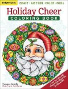 Holiday Cheer Coloring Book: Craft, Pattern, Color, Chill - Thaneeya McArdle - cover