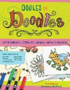 Oodles of Doodles, 2nd Edition: Creative Doodling & Lettering for Journaling, Crafting & Relaxation - Suzanne McNeill,Andrea Gibson,Cyndi Hansen - cover