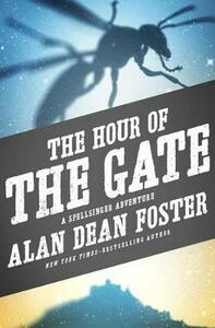 The Hour of the Gate - Alan Dean Foster - cover