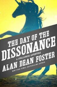 The Day of the Dissonance - Alan Dean Foster - cover
