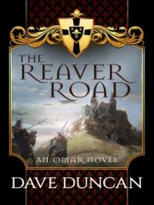 The Reaver Road - Dave Duncan - cover