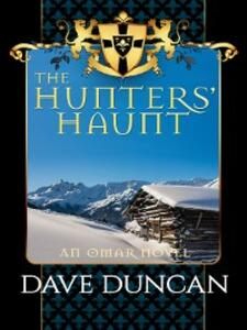 The Hunters' Haunt - Dave Duncan - cover