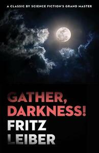 Gather, Darkness! - Fritz Leiber - cover