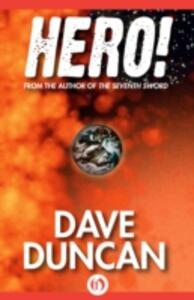 Hero! - Dave Duncan - cover