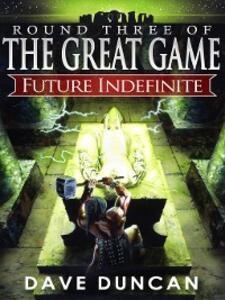 Future Indefinite - Dave Duncan - cover