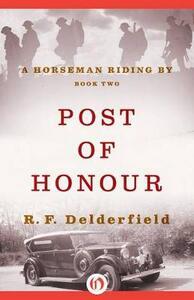 Post of Honour - Ronald Frederick Delderfield - cover